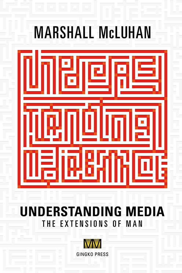 Understanding Media: The Extensions of Man eBook cover